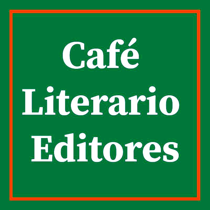 CAFÉ LITERARIO EDITORES